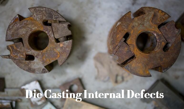 Internal Defects of Aluminum Alloy Die Castings: Features, Causes and Solutions | Diecasting-mould