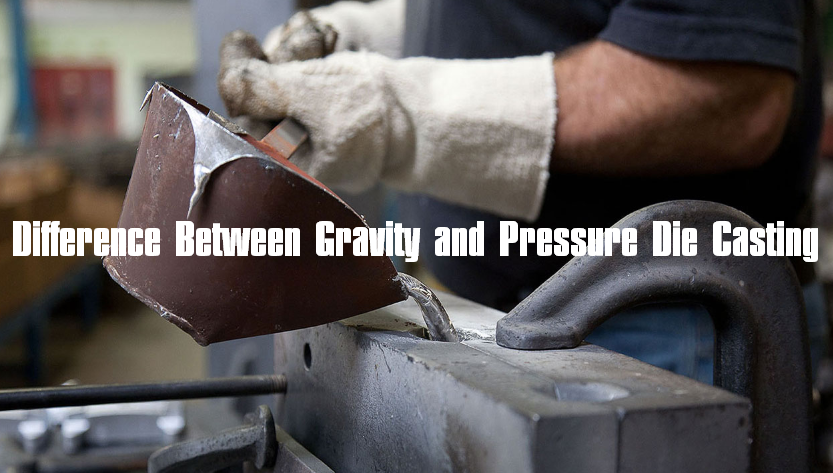 Difference Between Gravity and Pressure Die Casting - What is Gravity Casting   Diecasting-mould
