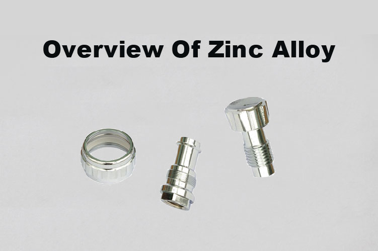 Everything You Need To Know About Zinc Alloy   Overview Of Zinc Alloy For Die Casting